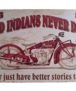 metallschild metalltafel dekoartikel schild retro vintage indians never die